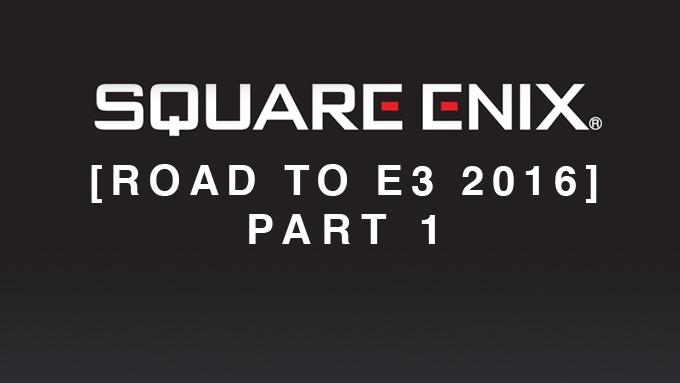 E3 2016:SE公布部分计划